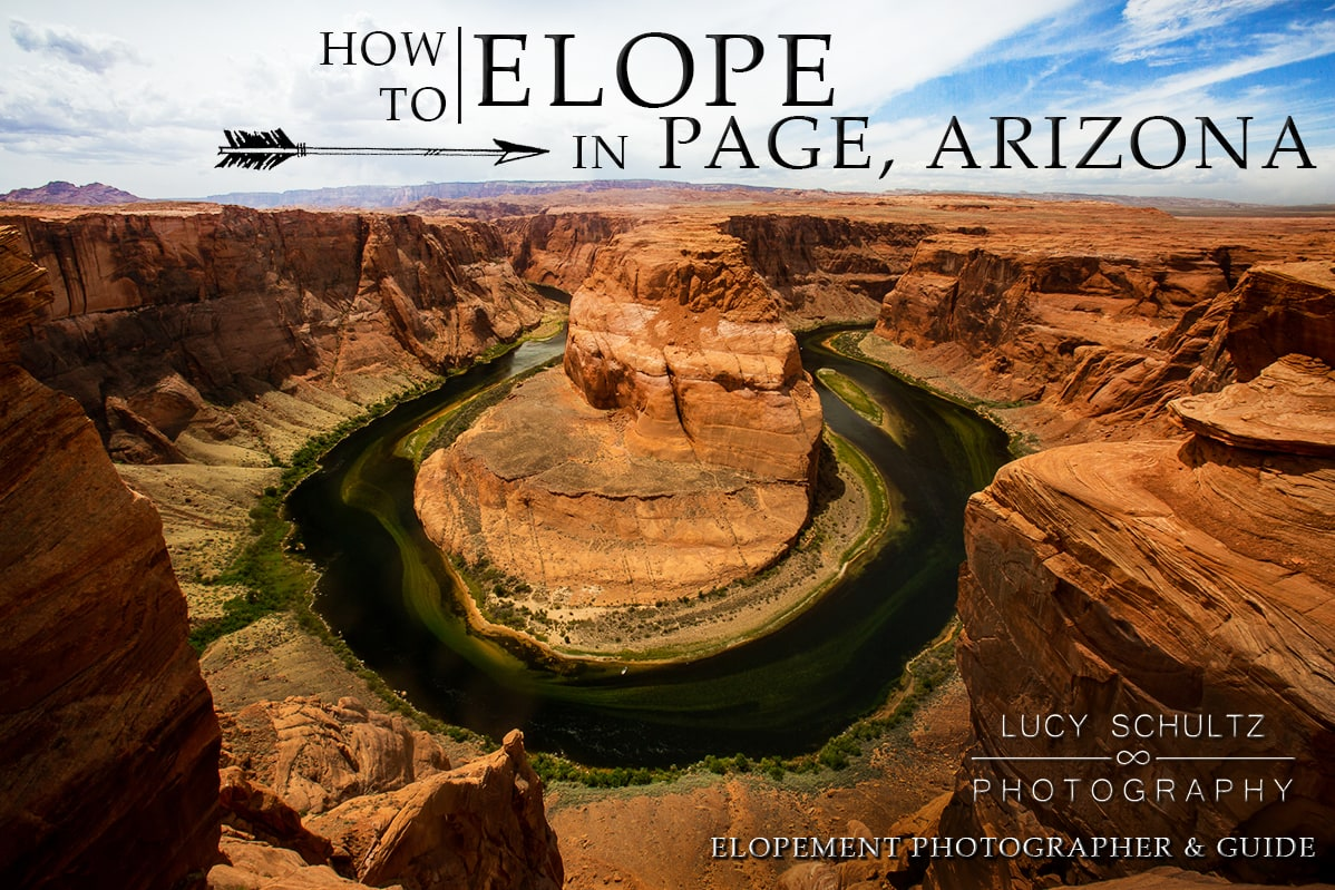 Horseshoe Bend Elopement Guide