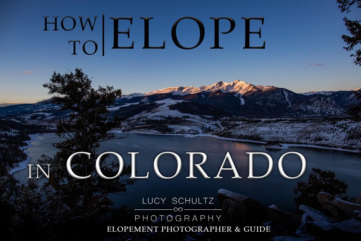Where to Elope in Colorado Guide