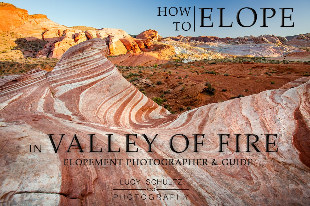 Valley of Fire Elopement Guide