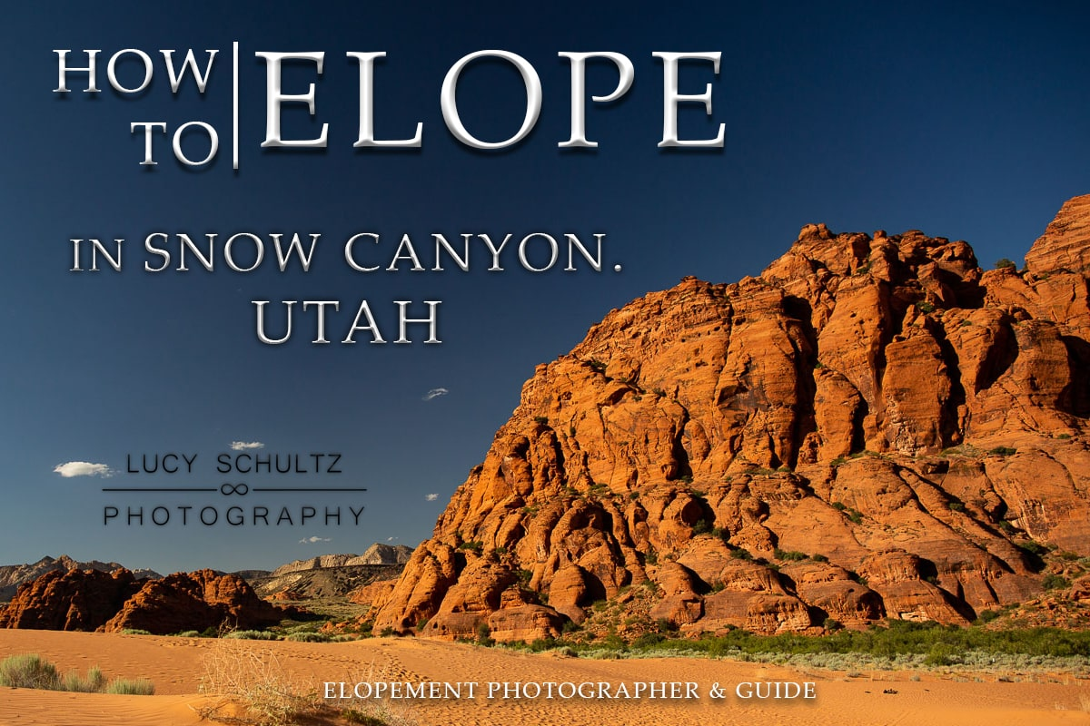 How to Elope in Snow Canyon State Park – Snow Canyon Elopement Guide